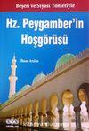 Beşeri ve Siyasi Yönleriyle Hz Peygamber'in Hoşgörüsü