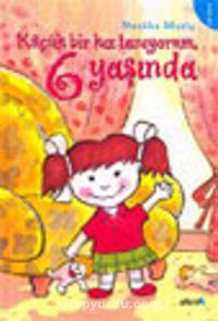 Küçük Bir Kız Tanıyorum 6 Yaşında