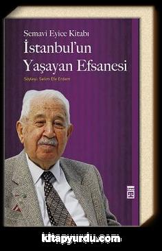 İstanbul'un Yaşayan Efsanesi