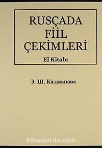 Rusçada Fiil Çekimleri El Kitabı