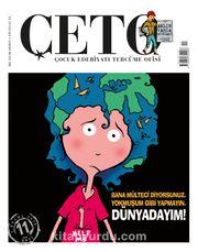Çeto Çocuk Edebiyatı Tercüme Ofisi İki Aylık Dergi Sayı:11 Eylül-Ekim 2019