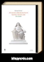 Anayasa Hukukunun Genel Esasları & Ders Kitabı
