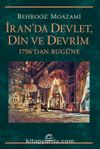 İran'da Devlet, Din ve Devrim & 1796'dan Bugüne