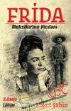 Frida & Meksika'nın Vicdanı