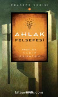 Ahlak Felsefesi - Prof.Dr. Kadir Canatan pdf epub