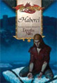 Haberci / Ejderha Mızrağı Buzduvarı Üçlemesi 1.Kitap
