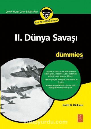 II. Dünya Savaşı For Dummies - World War II For Dummies - Keith D. Dickson pdf epub