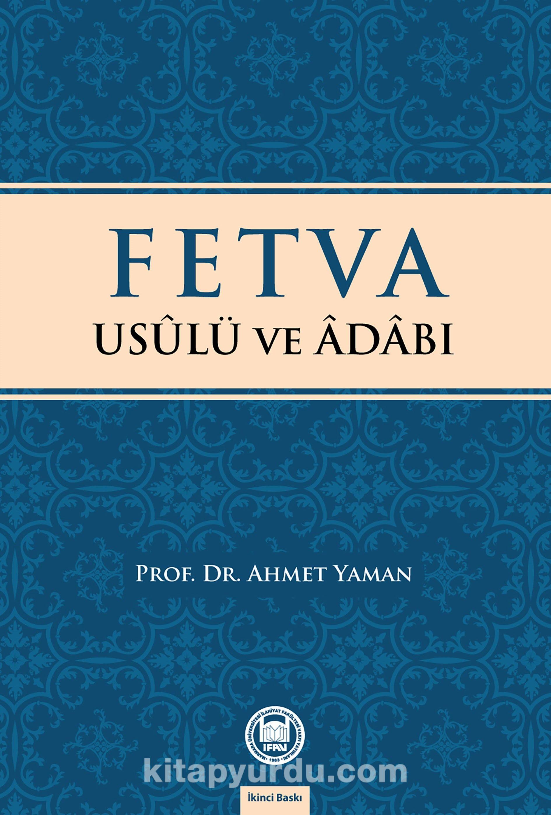 Fetva Usulü ve Adabı - Prof. Dr. Ahmet Yaman pdf epub