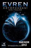 Evren Kütüphanesi & Gizli Tehlike
