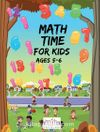 Math Time For Kids Ages 5-6