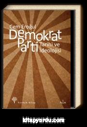Demokrat Parti & Tarihi ve İdeolojisi