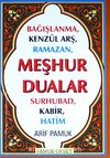 Meşhur Dualar (Kod:Dua-149) & Bağışlanma,  Kenzül Arş, Ramazan, Surhubad, Kabir, Hatim
