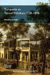 Turquerie ve Temsil Politikası, 1728-1876