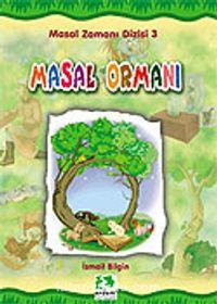 Masal Ormanı 'Ciltli'/Masal Zamanı Dizisi - İsmail Bilgin pdf epub