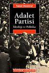 Adalet Partisi İdeoloji ve Politika