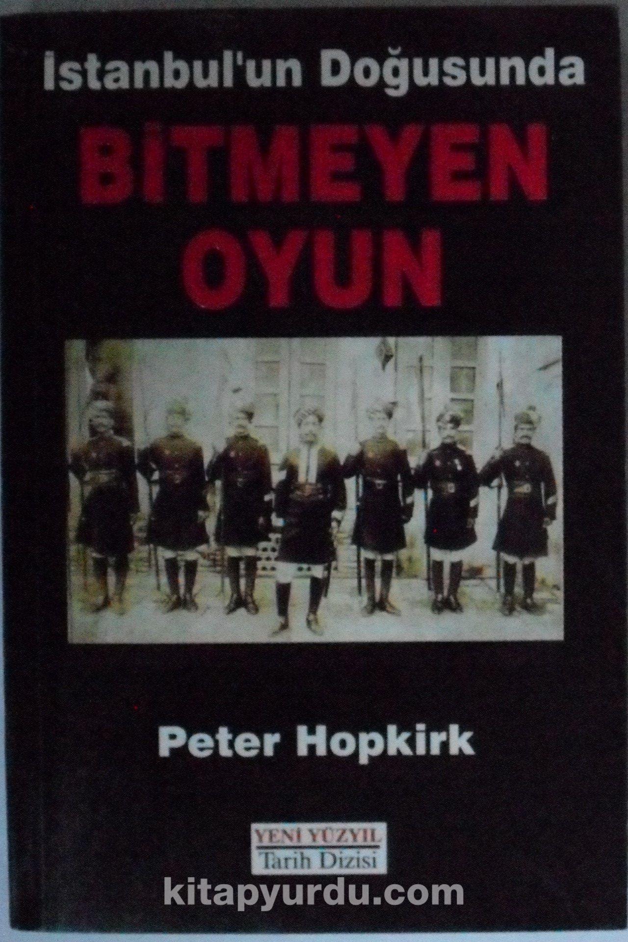 İstanbulun Doğusunda Bitmeyen Oyun Kod: 5-G-42 - Peter Hopkırk pdf epub