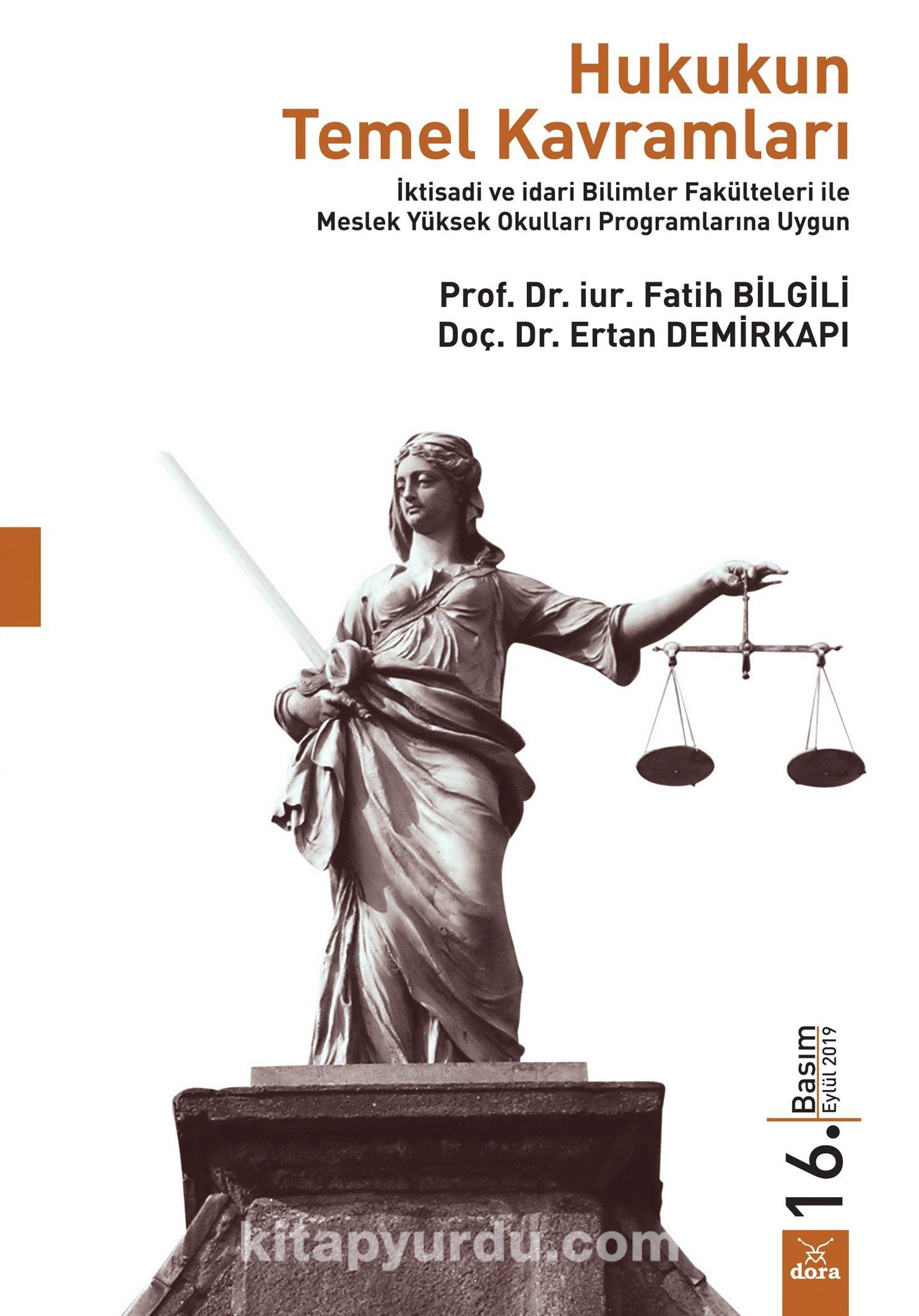 Hukukun Temel Kavramları - Prof. Dr. Fatih Bilgili pdf epub