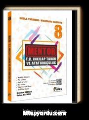 8. Sınıf Mentor T. C. İnkılap Tarihi ve Atatürkçülük