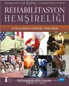 Rehabilitasyon Hemşireliği & Uygulamaya Güncel Yaklaşım (Kristen L. Mauk)