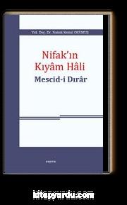 Nifak'ın Kıyam Hali & Mescid-i Dırar