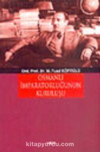 Osmanlı İmpartorluğunun Kuruluşu