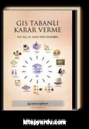 GIS Tabanlı Karar Verme