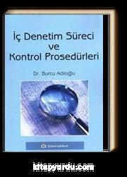 İç Denetim Süreci ve Kontrol Prosedürleri