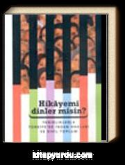 Hikayemi Dinler Misin? Tanıklıklarla Türkiye'de İnsan Hakları ve Sivil Toplum (Konferanslar)