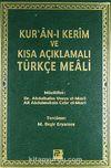 Kur'an-ı Kerim ve Kısa Açıklamalı Türkçe Meali