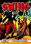 Özel Seri Swing Sayı: 47 Şeytani İlaç / Utancın Gölgesi / Atlantik İmparatoru / Lanetli Dağ / Suikast