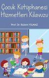 Çocuk kütüphanesi Hizmetleri Kılavuzu
