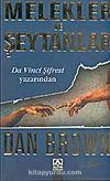 Melekler ve Şeytanlar (Da Vinci Şifresi Yazarından )