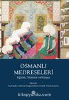 Osmanlı Medreseleri Eğitim, Yönetim ve Finans