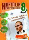 8.Sınıf T.C. İnkılap Tarihi ve Atatürkçülük Haftalık Çalışmalarım
