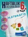 6.Sınıf Matematik Haftalık Çalışmalarım 30 Hafta
