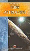 Türk Astrolojisi/Birinci Kitap