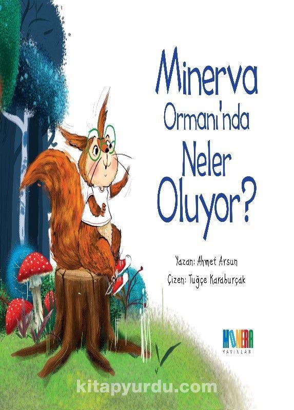 MinervaOrmanı'nda Neler Oluyor? - Ahmet Arsun pdf epub