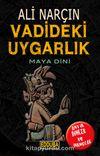 Vadideki Uygarlık-Maya Dini