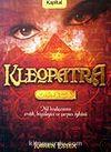 Kleopatra / Nil Tanrıcasının Erotik, Büyüleyici ve Çarpıcı Öyküsü