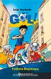 Gol & Futbola Başlangıç (Ciltsiz)