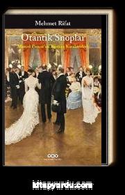 Otantik Snoplar & Marcel Proust'un Roman Karakterleri