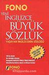 Yeni İngilizce Büyük Sözlük & Yaşayan İngilizcenin Sözlüğü