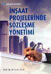 İnşaat Projelerinde Sözleşme Yönetimi
