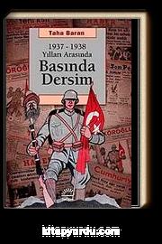 1937-1938 Yılları Arasında Basında Dersim