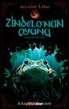Zindelo'nun Oyunu / Ateş Seferi 1. Kitap