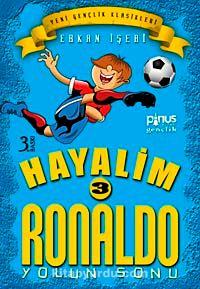 Hayalim Ronaldo 3Yolun Sonu