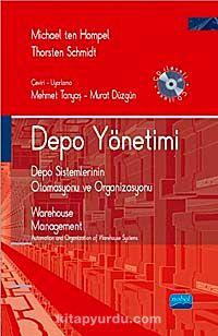 Depo YönetimiDepo Sistemlerinin Otomasyonu ve Organizasyonu