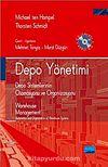 Depo Yönetimi & Depo Sistemlerinin Otomasyonu ve Organizasyonu