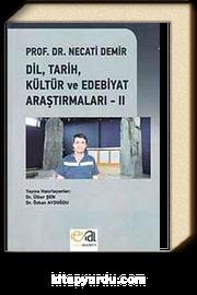 Dil, Tarih, Kültür ve Edebiyat Araştırmaları -II