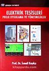 Elektrik Tesileri Proje Uygulama ve Yönetmelikler